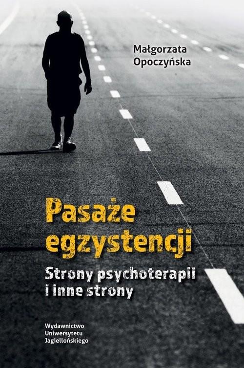 okładka Pasaże egzystencji Strony psychoterapii i inne strony, Książka | Opoczyńska Małgorzata