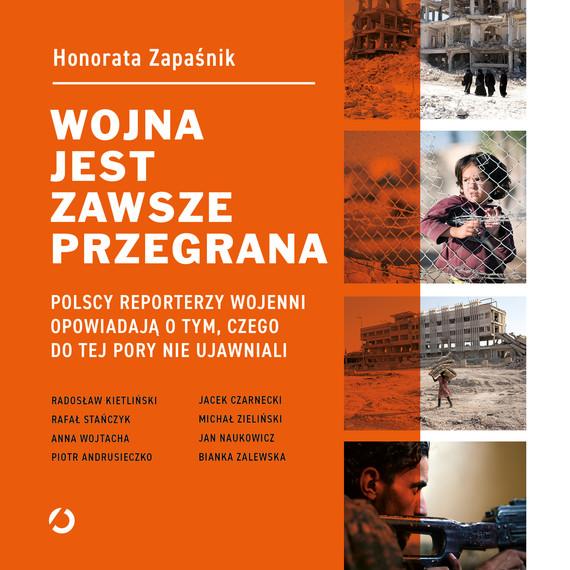 okładka Wojna jest zawsze przegrana. Polscy reporterzy wojenni opowiadają o tym, czego do tej pory nie ujawnialiaudiobook   MP3   Zapaśnik Honorata