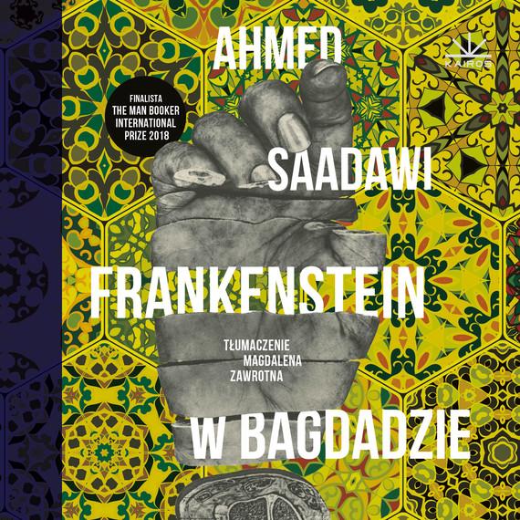 okładka Frankenstein w Bagdadzie, Audiobook | Saadawi Ahmed