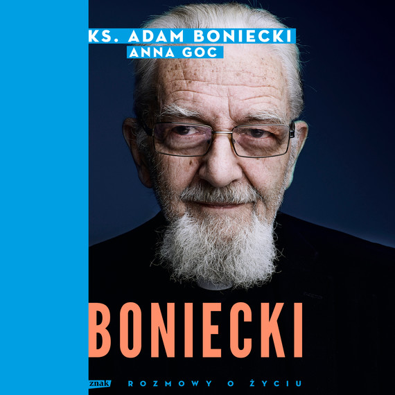 okładka Boniecki. Rozmowy o życiuaudiobook | MP3 | ks. Adam Boniecki, Anna Goc