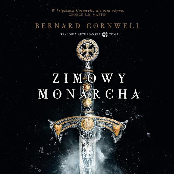 okładka Zimowy monarchaaudiobook | MP3 | Bernard Cornwell