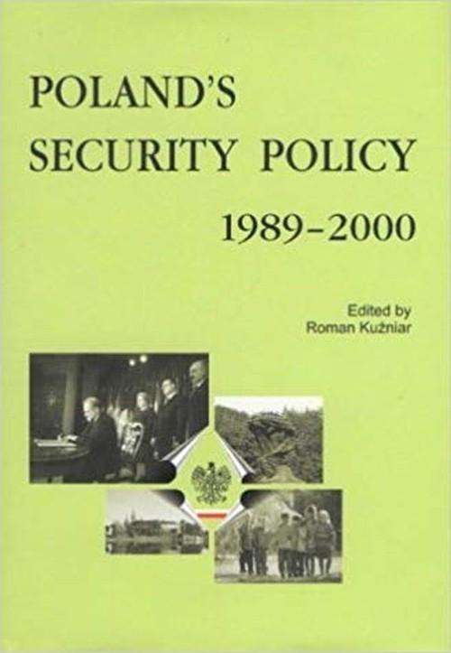 okładka Poland's Security Policy 1989-2000, Książka |