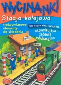 okładka Wycinanki Stacja kolejowa, Książka | Potocka Małgorzata