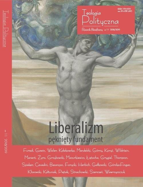 okładka Liberalizm pęknięty fundament, Książka | Furedi, Gawin, Weiler, Kołakowska, Cichocki, praca zbiorowa