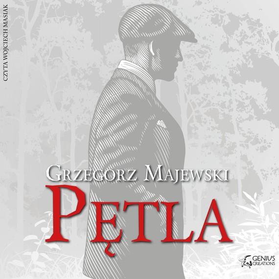 okładka Pętla, Audiobook | Grzegorz Majewski
