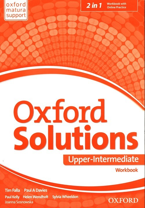 okładka Oxford Solutions Upper-Intermediate Workbook + Online Practice, Książka | Tim Falla, Paul A. Davies, Joanna Sobierska