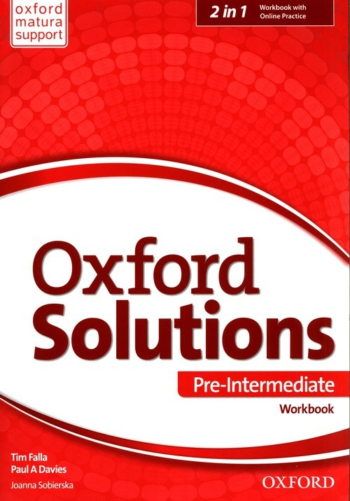 okładka Oxford Solutions Pre Intermediate Workbook + Online Practice, Książka | Tim Falla, Paul A. Davies, Joanna Sobierska