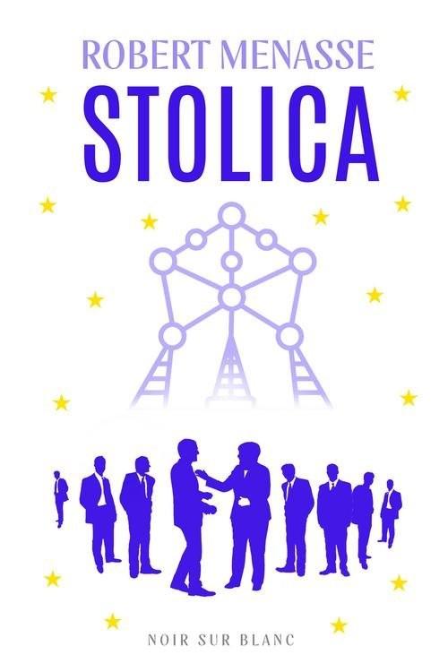okładka Stolica, Książka | Menasse Robert