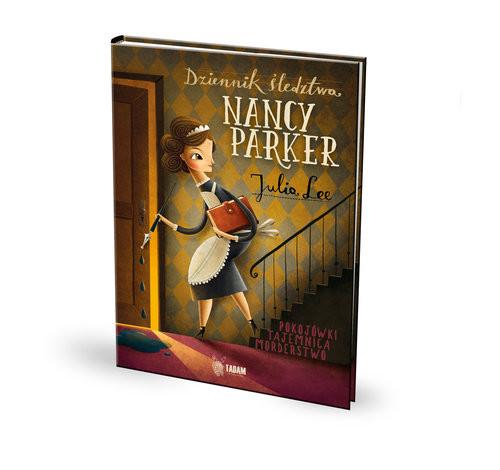 okładka Dziennik śledztwa Nancy Parker, Książka | Julia Lee