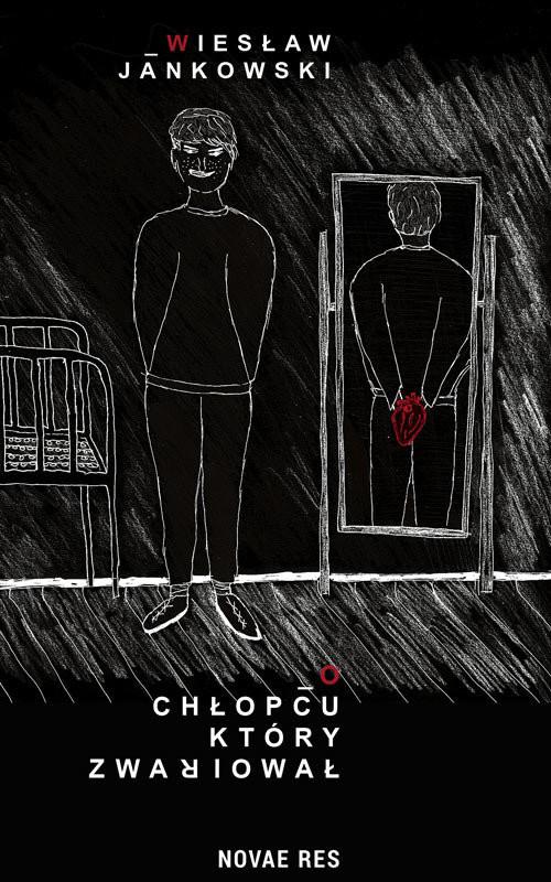okładka O chłopcu, który zwariował, Książka | Jankowski Wiesław