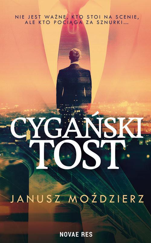 okładka Cygański tost, Książka | Janusz  Moździerz