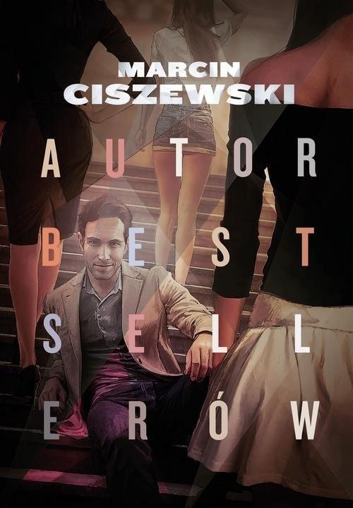 okładka Autor bestsellerów, Książka | Ciszewski Marcin