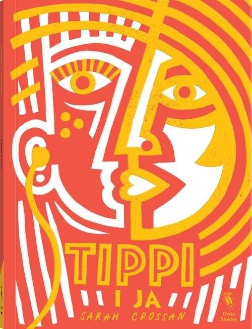 okładka Tippi i ja, Książka | Crossan Sarah