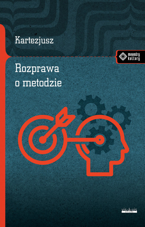 okładka Rozprawa o metodzie, Książka | (Rene Descartes) Kartezjusz