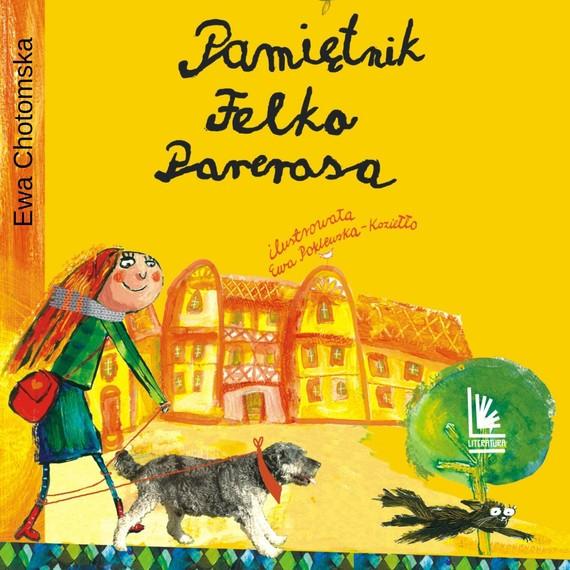 okładka Pamiętnik Felka Parerasa, Audiobook   Ewa Chotomska