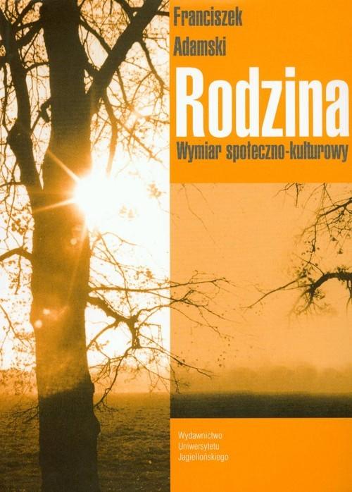 okładka Rodzina Wymiar społeczo-kulturowy, Książka | Adamski Franciszek