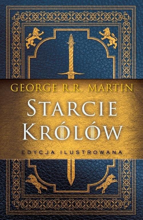 okładka Starcie królów wersja ilustrowana, Książka | George R.R. Martin
