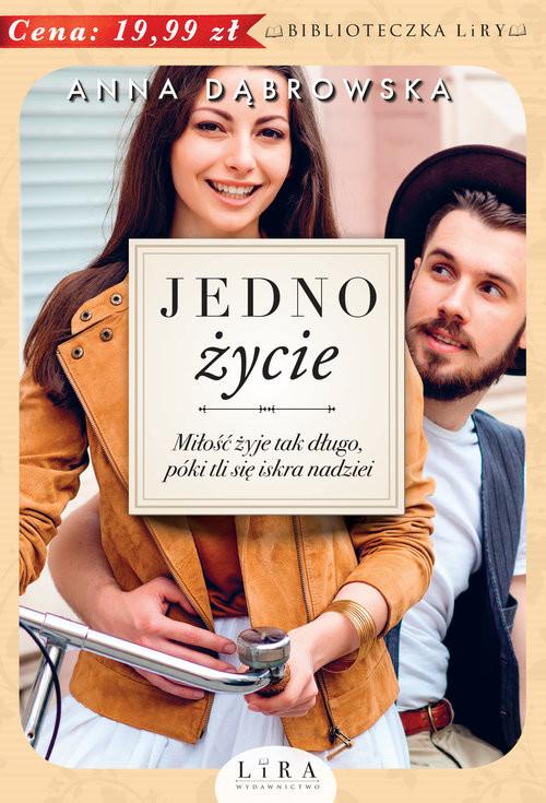 okładka Jedno życie, Książka | Dąbrowska Anna