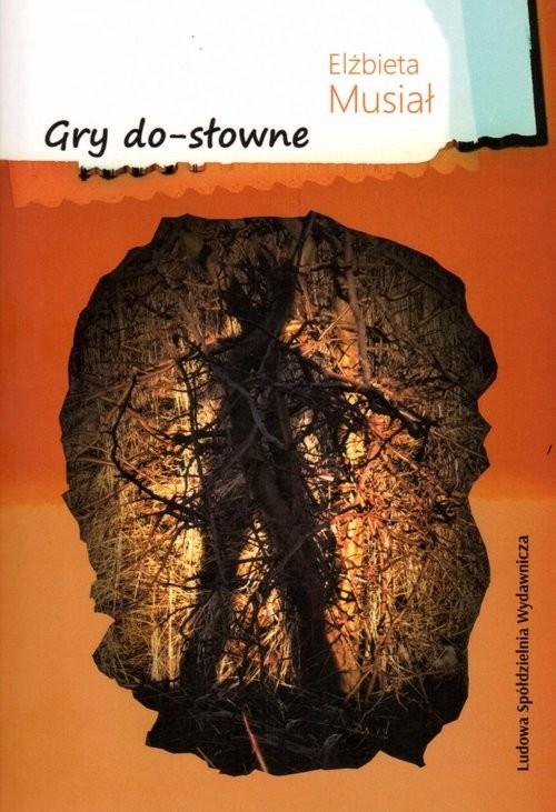 okładka Gry do-słowne, Książka | Musiał Elżbieta