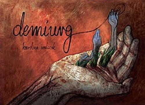 okładka Demiurg., Książka | Walczak Karolina