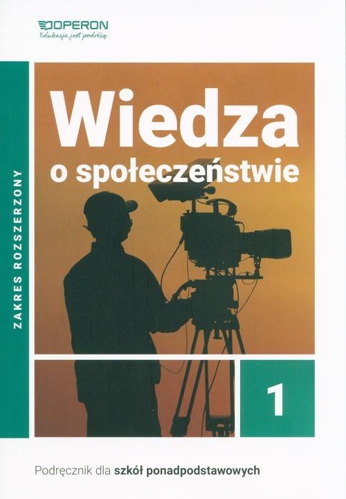 okładka Wiedza o społeczeństwie 1 Podręcznik Zakres rozszerzony Szkoła ponadpodstawowa, Książka | Derdziak Artur