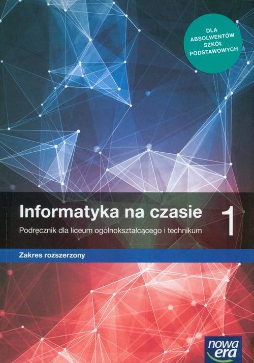 okładka Informatyka na czasie 1 Podręcznik Szkoła ponadpodstawowa, Książka | Janusz Mazur, Paweł Perekietka, Zbignie Talaga