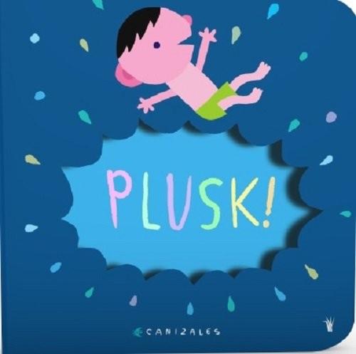 okładka Plusk!, Książka | Canizales