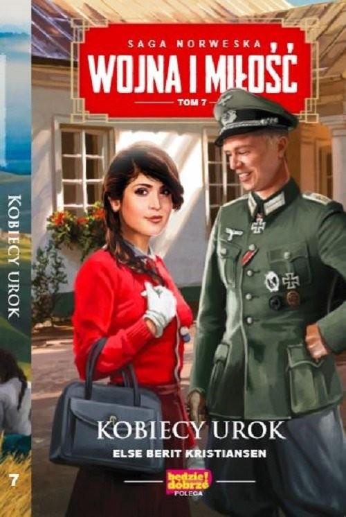 okładka Wojna i miłość Tom 7 Kobiecy urok, Książka   Else Berit Kristiansen