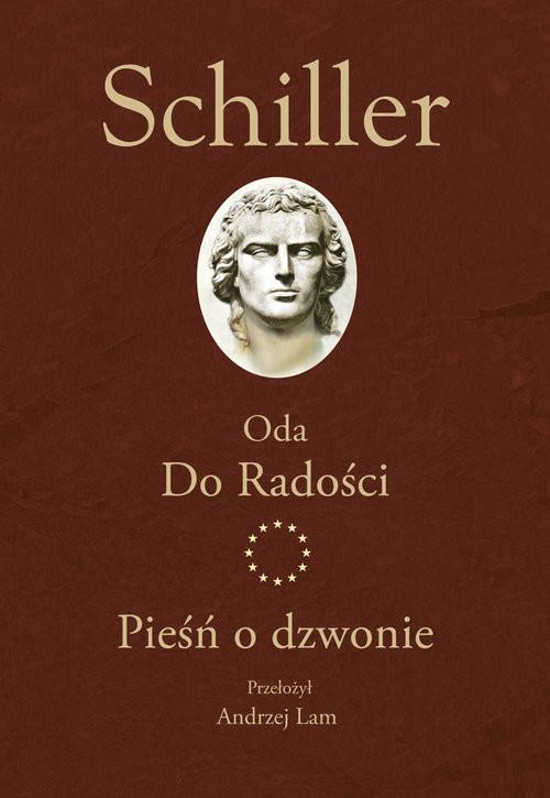okładka Oda Do Radości Pieśń o dzwonie, Książka   Schiller Fryderyk