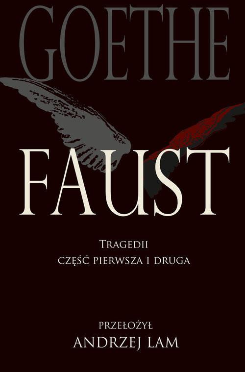okładka Faust Tragedii część pierwsza i drugaksiążka      Johann Wolfgang Goethe