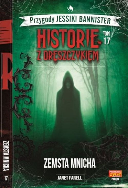 okładka Historie z dreszczykiem J.Bannister Tom 17 Zemsta mnicha, Książka | Farell Janet