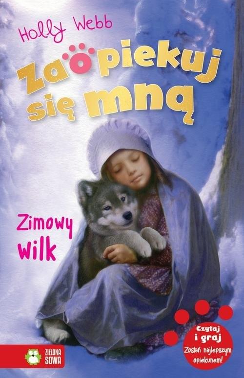 okładka Zaopiekuj się mną Zimowy wilkksiążka |  | Webb Holly