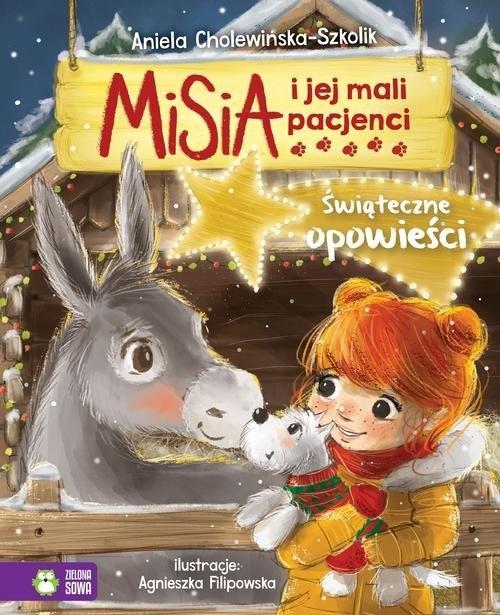 okładka Misia i jej mali pacjenci Świąteczne opowieści, Książka | Cholewińska-Szkolik Aniela