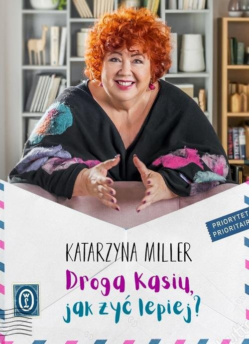 okładka Droga Kasiu jak żyć lepiej?, Książka | Katarzyna Miller