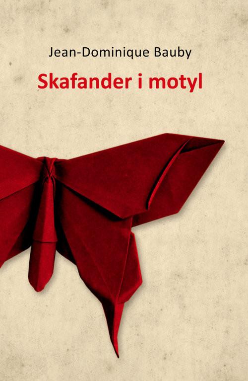 okładka Skafander i motyl, Książka | Bauby Jean-Dominique