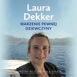 okładka Marzenie pewnej dziewczyny, Audiobook | Dekker Laura