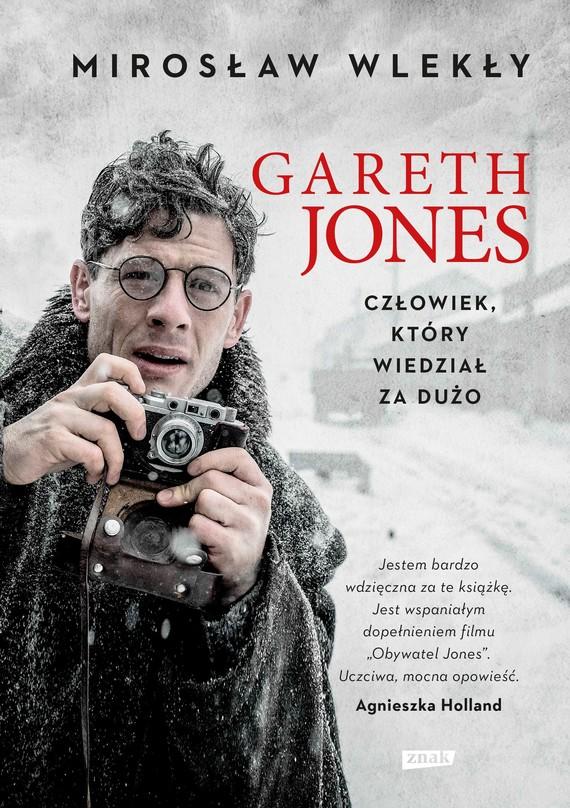 okładka Gareth Jones. Człowiek, który wiedział za dużo, Książka | Mirosław Wlekły