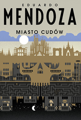 okładka Miasto cudówksiążka      Mendoza Eduardo