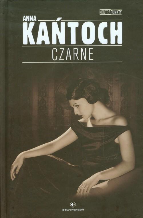 okładka Czarne, Książka | Anna Kańtoch