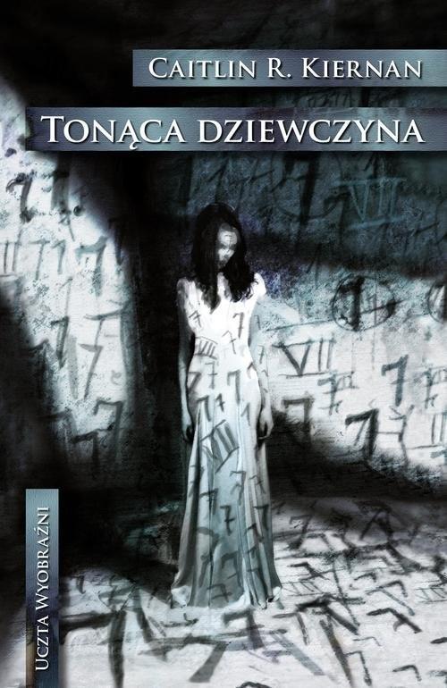 okładka Tonąca dziewczyna, Książka   Caitlin R. Kiernan