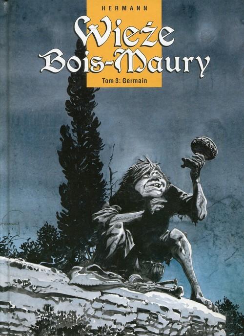 okładka Wieże Bois-Maury Tom 3 Germain, Książka | Hermann