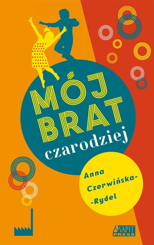 okładka Mój brat czarodziej, Książka | Czerwińska-Rydel Anna
