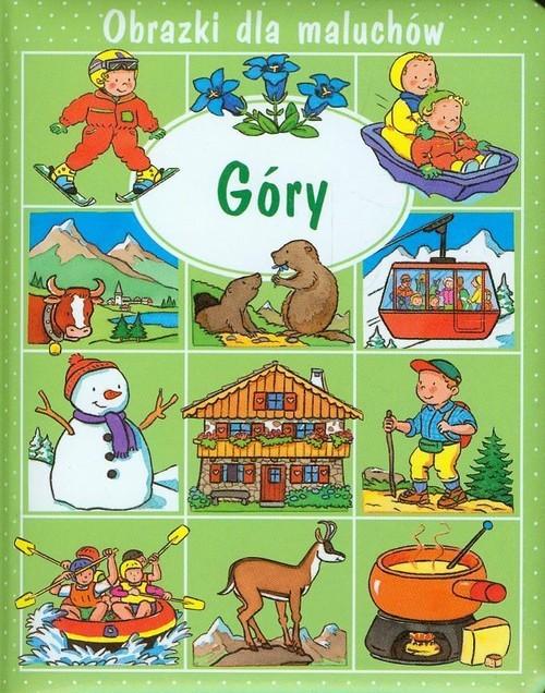 okładka Góry Obrazki dla maluchów, Książka | Emilie Beaumont