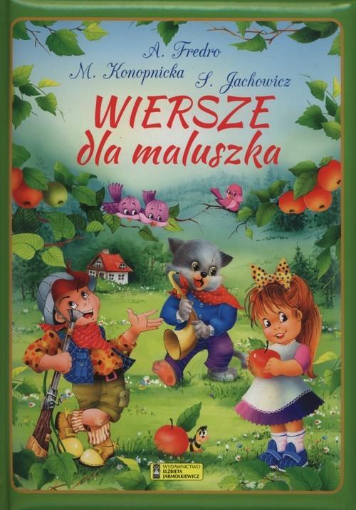 okładka Wiersze dla maluszka, Książka | Aleksander Fredro, Stanisław Jachowicz, Konop