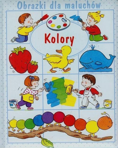 okładka Kolory Obrazki dla maluchów, Książka | Emilie Beaumont, Claire Laroussinie, Belineau