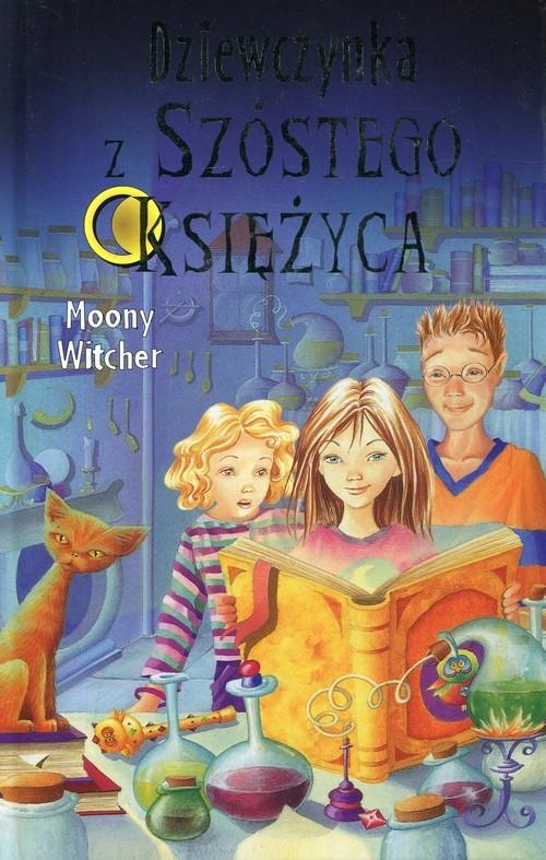 okładka Dziewczynka z Szóstego Księżyca 1, Książka   Witcher Moony