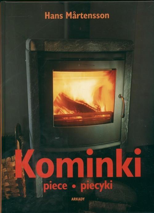 okładka Kominki Piece Piecyki, Książka | Martensson Hans
