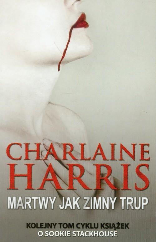 okładka Martwy jak zimny trup, Książka | Charlaine Harris