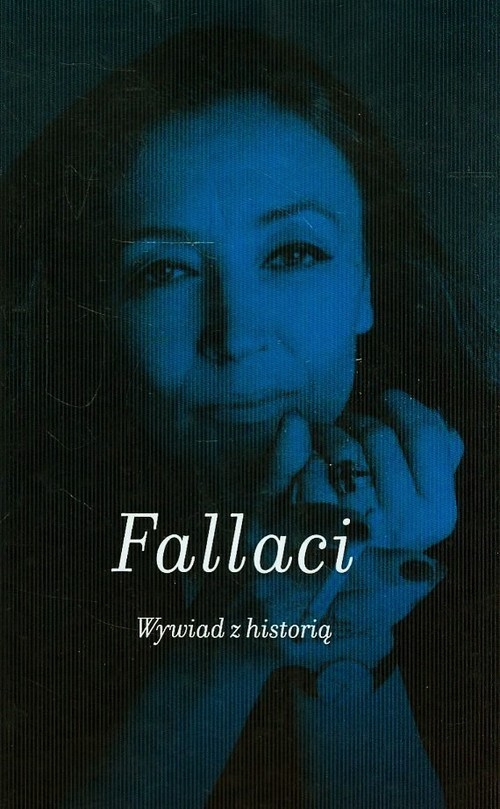 okładka Wywiad z historiąksiążka |  | Oriana Fallaci