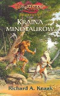 okładka Kraina minotaurów, Książka | Richard A. Knaak